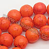 Gemstone Beads, Howlite, Orange, Smooth round, Approx 8mm, Hole: Approx 1-2mm, 50 pcs per strand, Sold by strands